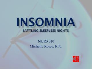 Insomnia battling sleepless nights
