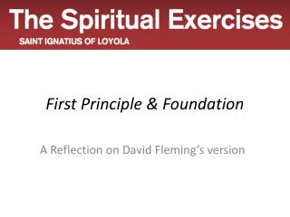 First Principle & Foundation