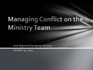 Managing Conflict on the Ministry Team