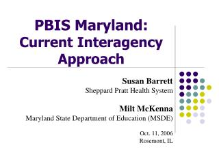PBIS Maryland: Current Interagency Approach