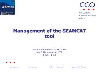 Management of the SEAMCAT tool