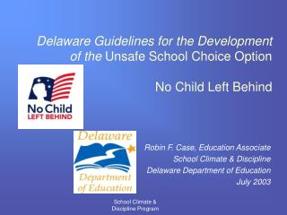 Delaware Guidelines for the Development of the Unsafe School Choice Option