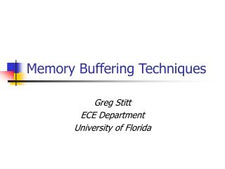 Memory Buffering Techniques