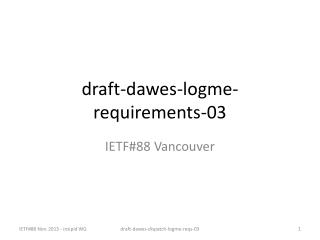 draft-dawes-logme-requirements-03
