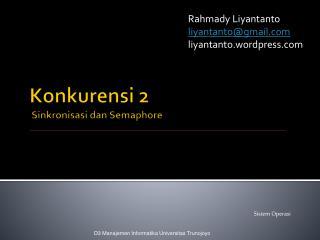 Konkurensi  2 Sinkronisasi dan  Semaphore