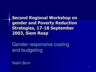 Gender responsive costing and budgeting Nalini Burn