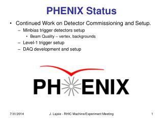 PHENIX Status