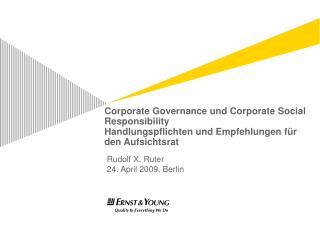 Corporate Governance und Corporate Social Responsibility  Handlungspflichten und Empfehlungen f r den Aufsichtsrat