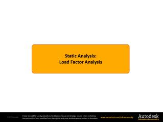 Static Analysis: Load Factor Analysis