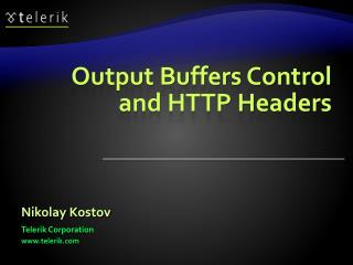 Output Buffers Control and HTTP Headers