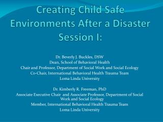 Creating Child Safe Environments After a Disaster Session I: