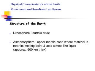 Physical Characteristics of the Earth Movement  and Resultant Landforms