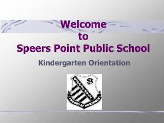Welcome  to  Speers Point Public School