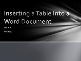 Inserting a Table Into a Word Document