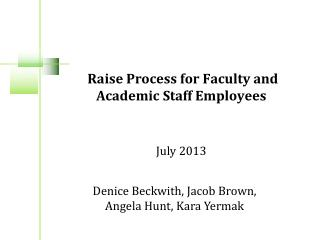 Raise Process for Faculty and Academic Staff Employees