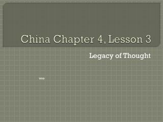 China Chapter 4, Lesson 3