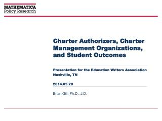 Charter Authorizers, Charter Management Organizations, and Student Outcomes