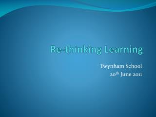 Re-thinking Learning