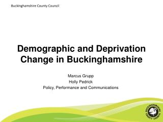Demographic and Deprivation Change in Buckinghamshire