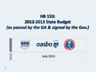 HB 153: 2012-2013 State Budget  (as passed by the GA & signed by the Gov.)