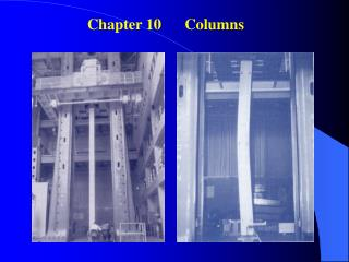 Chapter 10      Columns�