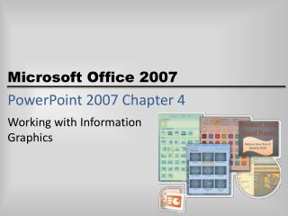 PowerPoint 2007 Chapter 4
