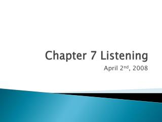 Chapter 7 Listening
