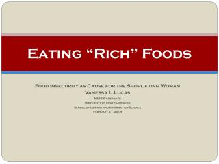 "Eating ""Rich"" Foods"