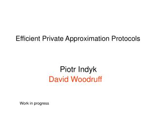 Efficient Private Approximation Protocols