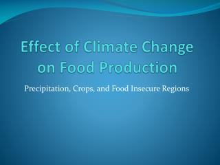 Effect of Climate Change on Food Production