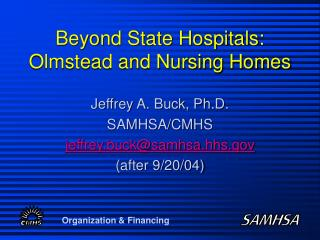 Beyond State Hospitals: Olmstead and Nursing Homes