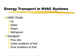 Energy Transport in HVAC Systems