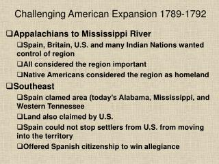 Challenging American Expansion 1789-1792