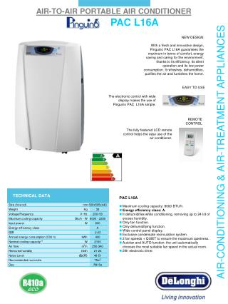 PAC L16A Maximum cooling capacity: 8000 BTU/h. Energy efficiency class: A.