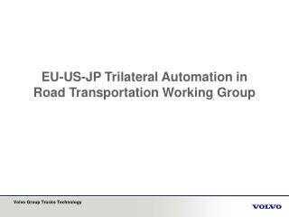 EU-US-JP Trilateral Automation in Road Transportation Working Group