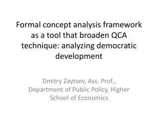 Dmitry Zaytsev, Ass. Prof., Department of Public Policy, Higher School of Economics