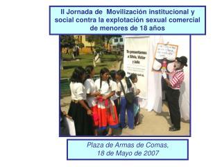 Plaza de Armas de Comas,  18 de Mayo de 2007