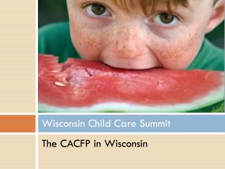 Wisconsin Child Care Summit