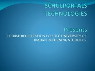 SCHULPORTALS TECHNOLOGIES  Presents