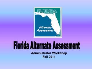 Administrator Workshop Fall 2011