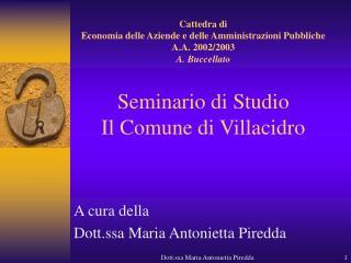 A cura della  Dott.ssa Maria Antonietta Piredda