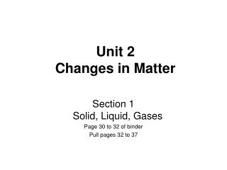 Unit 2  Changes in Matter