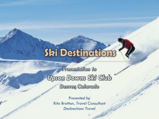 Ski Destinations