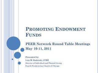 Promoting Endowment Funds