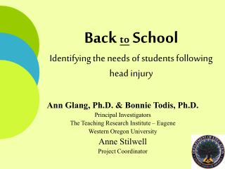 Back  to  School Identifying the needs of students following head injury