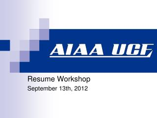 Resume Workshop September 13th, 2012