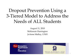 Dropout Prevention Using a 3-Tiered Model to Address the Needs of ALL Students