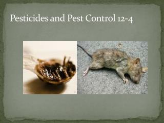 Pesticides and Pest Control 12-4