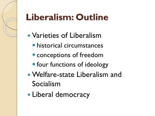 Liberalism: Outline