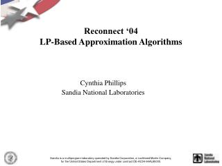 Reconnect '04 LP-Based Approximation Algorithms